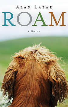 ROAM, the story of a dog reminiscent of Marley