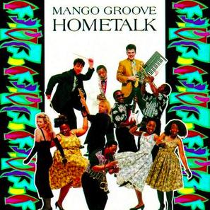 Mango Groove Hometalk